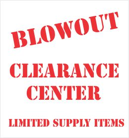 Blow-Out Clearance Sale